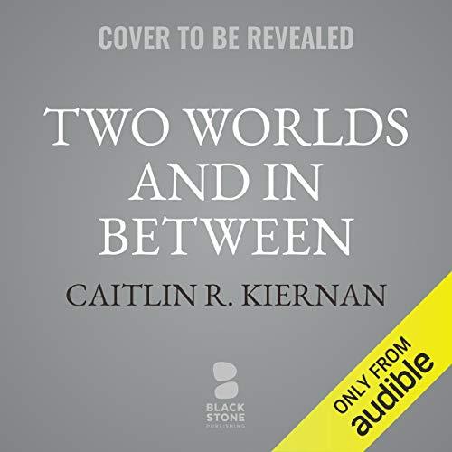 Two Worlds and In Between cover art