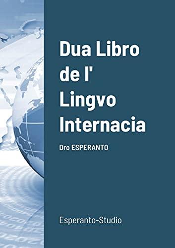 Dua Libro de l' Lingvo Internacia: Dro ESPERANTO (Multilingual Edition) (Paperback)