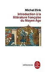 Introduction à la littérature française du Moyen Age - Inédit de Michel Zink