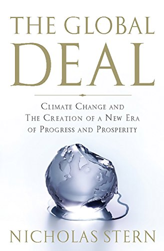 The Global Deal: Climate Change and the Creation of a New Era of Progress and Prosperity