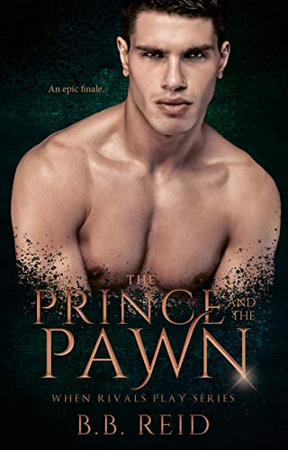 The Prince and the Pawn (When Rivals Play Book 4) by [B.B. Reid]