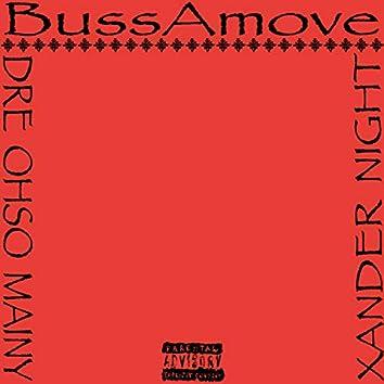 BussAmove (feat. Dre Ohso Mainy)