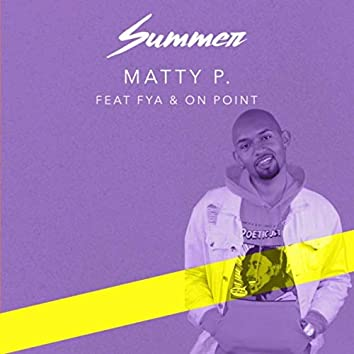 Summer (feat. FYA & On Point)