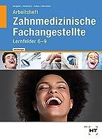 Arbeitsheft 2 mit eingetragenen Loesungen Zahnmedizinische Fachangestellte: Lernfelder 6 - 9