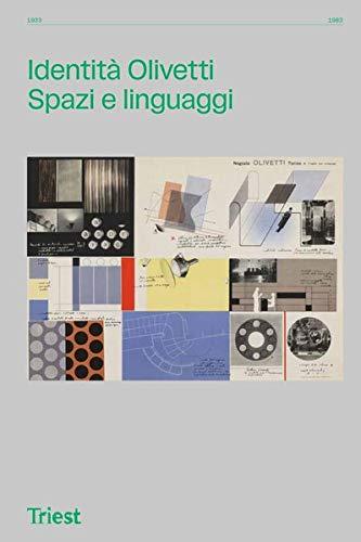 Identità Olivetti: Spazi e linguaggi 1933–1983