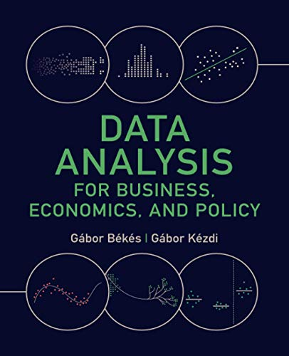 Compare Textbook Prices for Data Analysis for Business, Economics, and Policy  ISBN 9781108716208 by Békés, Gábor