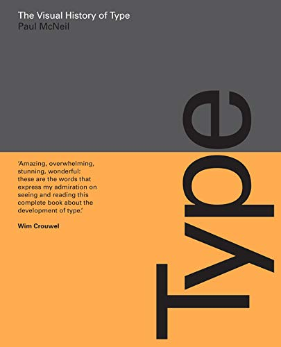 The Visual History of Type: A visual survey of 320 typefaces