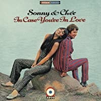 In Case You're in Love by Sonny & Cher (2013-08-13)