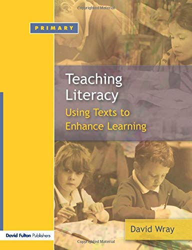 Teaching Literacy: Using Texts to Enhance Learning