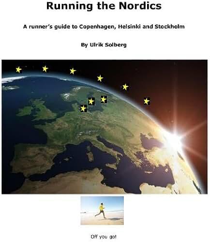Running the Nordics (Running the EU) (English Edition)