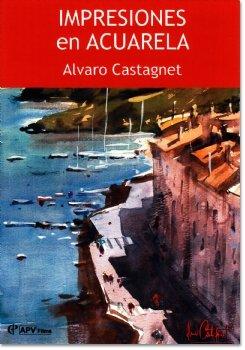Impresiones en Acuarela - Alvaro Castagnet