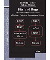 Bits and Bugs: A Scientific and Historical Review of Software Failures in Computational Science (Software, Environments, and Tools)