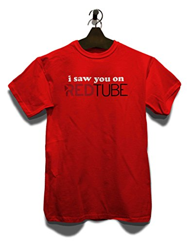 Ik zag je op rode buis T-Shirt maten