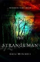 the strange man by greg mitchell