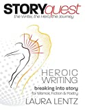 STORYquest: the Writer, the Hero, the Journey