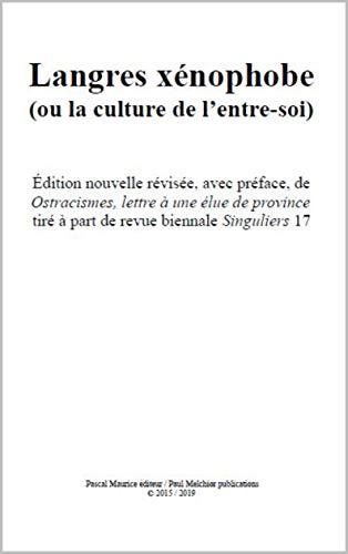 Langres xénophobe: (ou la culture de l'entre-soi) (French Edition)
