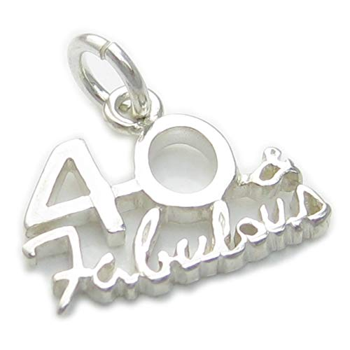 40 and Fabulous sterling silver charm .925 x 1 40th Birthday Age Forty -SFP