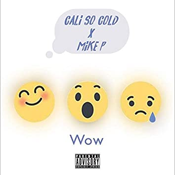 WOW (feat. Mike P)