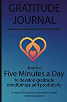 Gratitude journal: Journal Five minutes a day to develop gratitude, mindfulness and productivity By Simple Live 11205