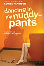 (Dancing in My Nuddy-Pants: Even Further Confessions of Georgia Nicolson (Confessions of Georgia Nicolson (Quality))) [By:...