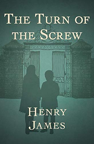 The Turn of the Screw (English Edition)