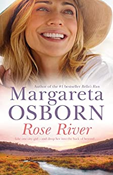 Rose River by [Margareta Osborn]
