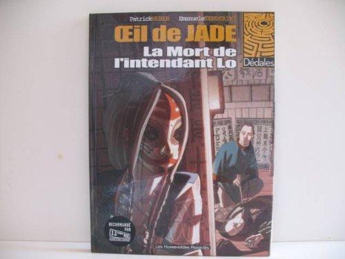 L'oeil de Jade T01 - La mort de l'intendant Lo