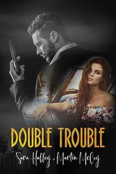 Double Trouble de [Sara  Halley, Martin McCoy]