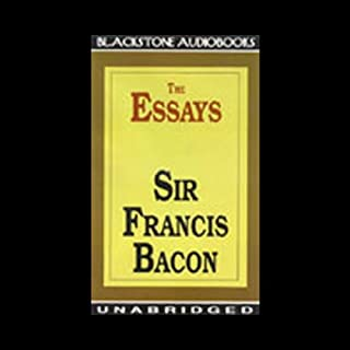 The Essays of Sir Francis Bacon audiobook cover art