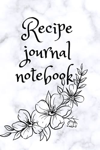 Compare Textbook Prices for Recipe journal Notebook: Blank Recipe Journal To Write In Recipe Journal Notebook  ISBN 9798546940003 by Publishing, SLME