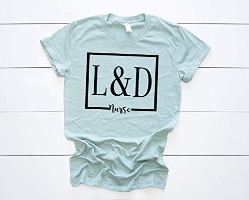 Labor and Delivery Nurse Shirt