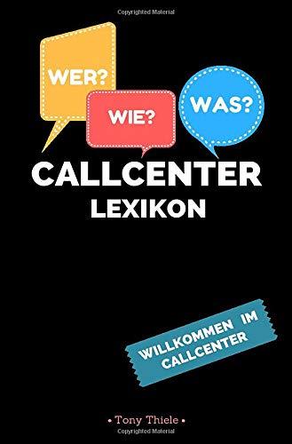 Callcenter Lexikon: Willkommen im Callcenter