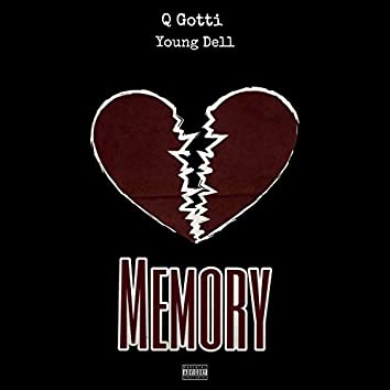 Memory (feat. Young Dell)