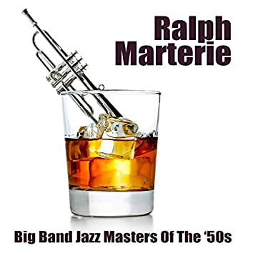 Big Band Jazz Masters Of The '50s