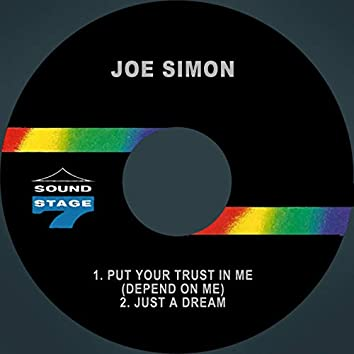Put Your Trust in Me (Depend on Me) / Just a Dream