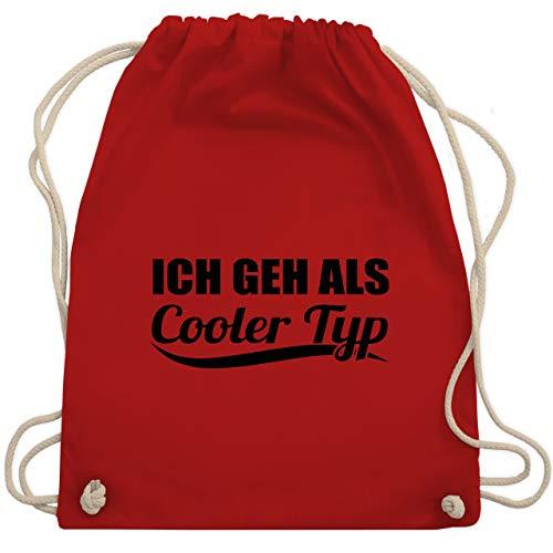 Shirtracer Karneval & Fasching - Ich geh als cooler Typ - schwarz - Unisize - Rot - Anti Karneval - WM110 - Turnbeutel und Stoffbeutel aus Baumwolle