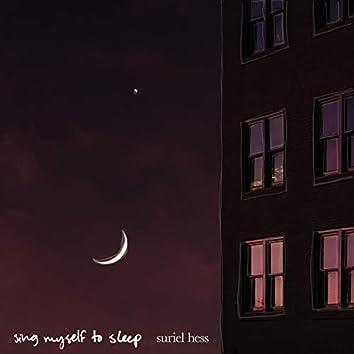 Sing Myself to Sleep