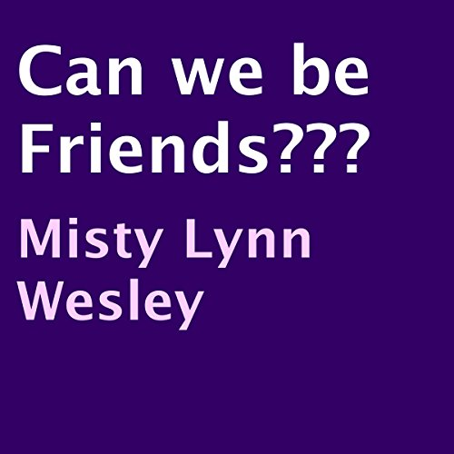 Can We Be Friends??? audiobook cover art