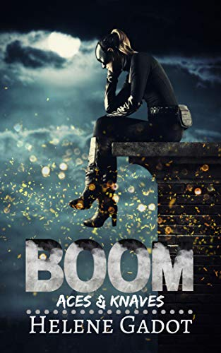Boom: A Supernatural Reverse Harem (Aces and Knaves Book 2) (English Edition)