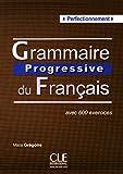 Grammaire progressive. Niveau perfectionnement. Per le Scuole superiori. Con espansione online (Progressive du français perfectionnement)
