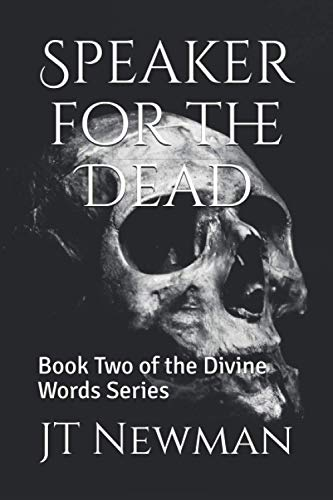 Speaker for the Dead: Book Two of the Divine Words Series