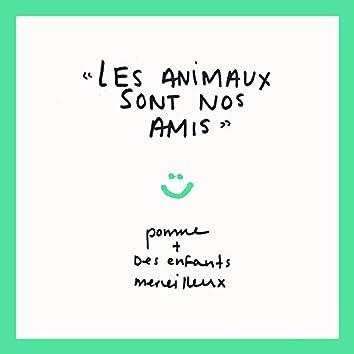 Les Animaux Sont Nos Amis (feat. Des enfants merveilleux)