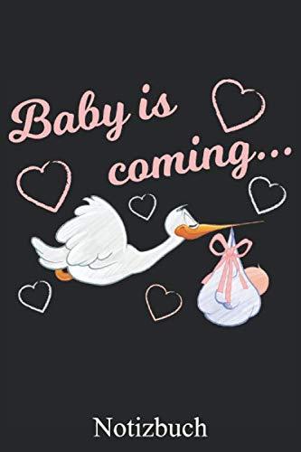 Baby is coming - Schwangerschaft Notizbuch, Notizheft, Schreibheft, Tagebuch (Taschenbuch ca. DIN A 5 Format Liniert) von JOHN ROMEO: Notizheft für ... - Tolles Geschenk für Frauen – Von JOHN ROMEO