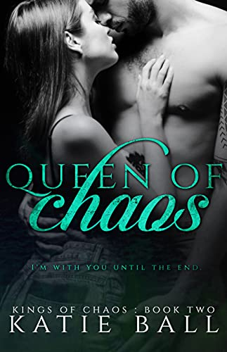 Queen of Chaos (Kings of Chaos Book 2) (English Edition)