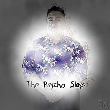 The Psycho Slayer