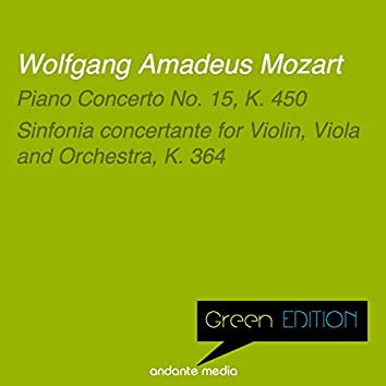 Green Edition - Mozart: Piano Concerto No. 15, K. 450 & Sinfonia concertante for Violin, Viola and Orchestra, K. 364
