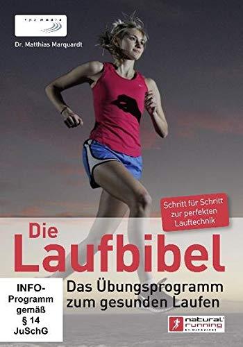 Die Laufbibel: Das Übungsprogramm zum gesunden Laufen