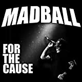 For the Cause - Madball