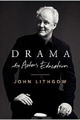 Drama: An Actor's Education Kindle Edition