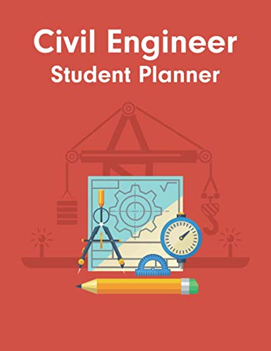 Civil Engineer Student Planner: Funny Appreciation & Sweary Gag Gift | Cool Gag Gift For Her, Dad, T